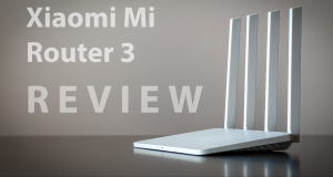 Xiaomi Mi Router 3 Review